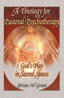 A Theology for Pastoral Psychotherapy Pdf/ePub eBook