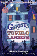 The Ghosts of Tupelo Landing Book