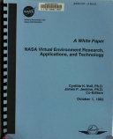 A White Paper  NASA Virtual Environment Research  Applications  and Technology