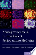 Neuroprotection in Critical Care and Perioperative Medicine