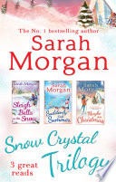 Snow Crystal Trilogy Sleigh Bells In The Snow Suddenly Last Summer Maybe This Christmas Mills Boon E Book Collections