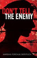 Don't Tell the Enemy Pdf/ePub eBook