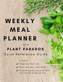 Weekly Meal Planner with Plant Paradox Quick Reference Guide  The Quick and Easy Way to Manage Your Low Lectin Diet Book
