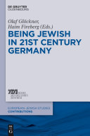 Being Jewish in 21st-Century Germany