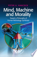 Mind Machine And Morality