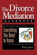 The Divorce Mediation Handbook