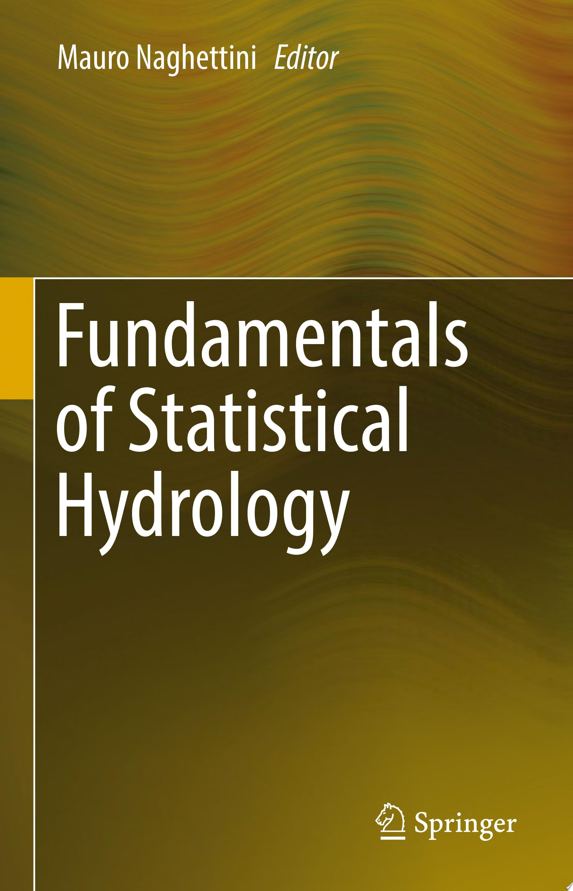Fundamentals of Statistical Hydrology