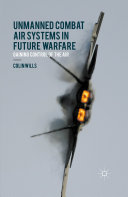 Pdf Unmanned Combat Air Systems in Future Warfare