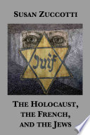 The Holocaust  the French  and the Jews