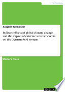 Indirect effects of global climate change and the impact of extreme weather events on the German food system