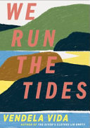 We Run the Tides Book PDF