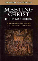 Meeting Christ in His Mysteries