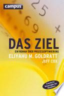 Das Ziel  : Ein Roman über Prozessoptimierung , Teil 1