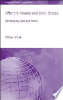 Offshore Finance and Small States  : Sovereignty, Size and Money