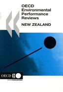 OECD Environmental Performance Reviews OECD Environmental Performance Reviews  New Zealand 2007