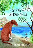 The Stray and the Strangers