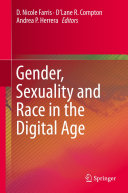 Gender  Sexuality and Race in the Digital Age