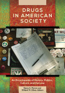 Drugs in American Society: An Encyclopedia of History, Politics, ...