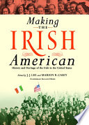 """Making the Irish American: History and Heritage of the Irish in the United States"" by J.J. Lee, Marion Casey, Marion R. Casey"