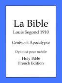 Pdf La Bible, Louis Segond 1910: Genèse et Apocalypse Telecharger