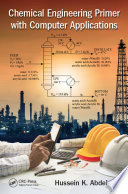 Chemical Engineering Primer with Computer Applications Book