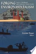 Forging Environmentalism Book