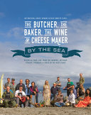 The Butcher  the Baker  the Wine and Cheese Maker By the Sea