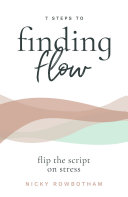 7 Steps to Finding Flow