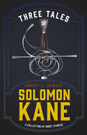 Pdf Three Tales of Solomon Kane (A Collection of Short Stories) Telecharger