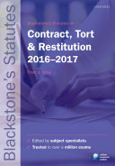 Blackstone's Statutes on Contract, Tort and Restitution 2016-2017