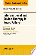 Interventional and Device Therapy in Heart Failure  An Issue of Heart Failure Clinics  Book