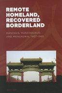 Remote Homeland  Recovered Borderland Book