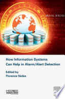 How Information Systems Can Help in Alarm Alert Detection