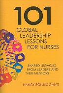 101 Global Leadership Lessons for Nurses