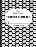 Kids Basketball Practice Playbook Dates