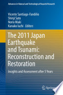 The 2011 Japan Earthquake and Tsunami  Reconstruction and Restoration