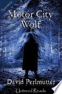 Motor City Wolf Book PDF