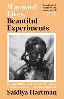 Wayward Lives  Beautiful Experiments