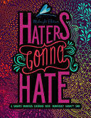 Haters Gonna Hate: a Snarky Mandala Coloring Book: Mandalas? Again?!? SMH: Midnight Edition