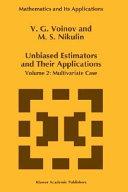 Unbiased Estimators and their Applications