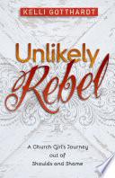 Unlikely Rebel