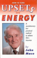 Cover of How to Turn Upsets Into Energy