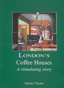 London s Coffee Houses