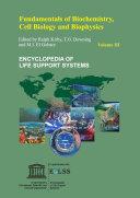FUNDAMENTALS OF BIOCHEMISTRY, CELL BIOLOGY AND BIOPHYSICS - Volume III