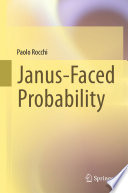 Janus Faced Probability