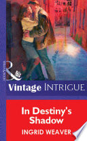 In Destiny s Shadow  Mills   Boon Vintage Intrigue