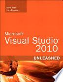 Microsoft Visual Studio 2010 Unleashed
