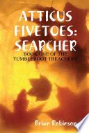 Atticus Fivetoes Searcher
