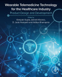 Wearable Telemedicine Technology for the Healthcare Industry Book