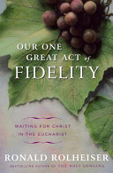 Our One Great Act of Fidelity Pdf/ePub eBook